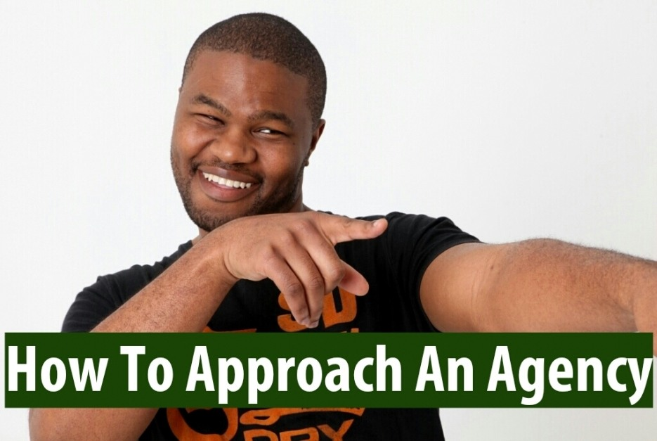 How to approach an Agency